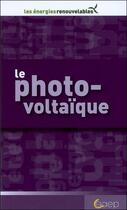Couverture du livre « Le photo-voltaïque » de Lucette Hoisnard aux éditions Saep