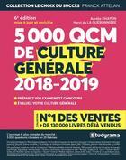 Couverture du livre « 5000 QCM de culture générale (édition 2018/2019) » de Aurelie Ohayon et Henri De La Gueronniere aux éditions Studyrama