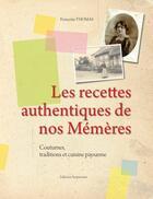 Couverture du livre « Recettes authentiques de nos mémères » de Francoise Thomas aux éditions Serpenoise