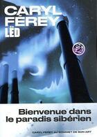 Couverture du livre « Lëd ; bienvenue dans le paradis sibérien » de Caryl Ferey aux éditions Arenes