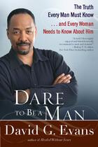 Couverture du livre « Dare to Be a Man » de David Evans aux éditions Penguin Group Us
