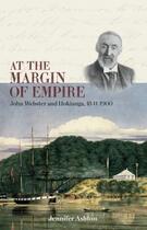 Couverture du livre « At the Margin of Empire » de Ashton Jennifer aux éditions Auckland University Press