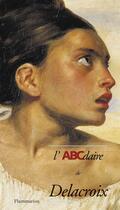 Couverture du livre « L'abcdaire de Delacroix n 57 » de Collectif aux éditions Flammarion