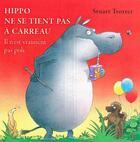 Couverture du livre « Hippo ne se tient pas à carreau ; il n'est vraiment pas poli » de Stuart Trotter aux éditions Succes Du Livre