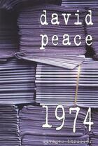 Couverture du livre « 1974 » de David Peace aux éditions Rivages