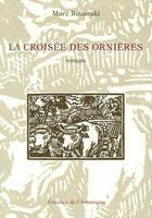 Couverture du livre « La croisée des ornières » de Nicolas aux éditions Armancon