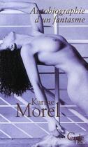 Couverture du livre « Autobiographie d'un fantasme » de Morel-K aux éditions Le Cercle