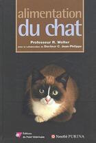 Couverture du livre « Alimentation du chat » de R. Wolter aux éditions Le Point Veterinaire