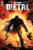 Couverture du livre « Batman metal T.1 » de Jim Lee et James Iv Tynion et Greg Capullo et Scott Snyder et Andy Kubert aux éditions Urban Comics