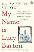 Couverture du livre « MY NAME IS LUCY BARTON - A NOVEL » de Elizabeth Strout aux éditions Adult Pbs