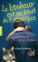 Couverture du livre « Le journal intime de Georgia Nicolson t.2 ; le bonheur est au bout de l'élastique » de Louise Rennison aux éditions Gallimard-jeunesse