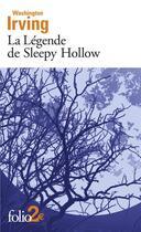 Couverture du livre « La légende de Sleepy Hollow » de Washington Irving aux éditions Gallimard