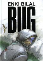 Couverture du livre « Bug T.1 » de Enki Bilal aux éditions Casterman