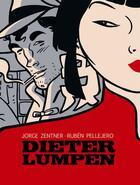 Couverture du livre « Dieter Lumpen » de Ruben Pelljero et Jorge Zentner aux éditions Mosquito