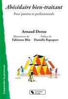 Couverture du livre « Abécédaire de la parentalité » de Arnaud Deroo aux éditions Chronique Sociale