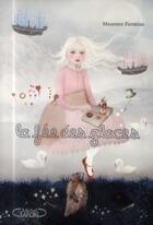 Couverture du livre « La fée des glaces » de Maxence Fermine aux éditions Michel Lafon