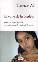 Couverture du livre « Le voile de la douleur » de Sameen Ali aux éditions Archipel
