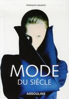 Couverture du livre « Mode du siècle » de Baudot Francois aux éditions Assouline