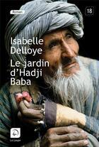 Couverture du livre « Le jardin d'Habji Baba » de Isabelle Delloye aux éditions Editions De La Loupe