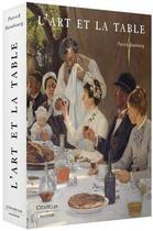 Couverture du livre « L'art et la table » de Patrick Rambourg aux éditions Citadelles & Mazenod