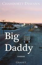 Couverture du livre « Big daddy » de Chahdortt Djavann aux éditions Grasset Et Fasquelle
