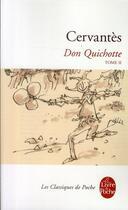 Couverture du livre « Don Quichotte t.2 » de Miguel De Cervantes Saavedra aux éditions Lgf