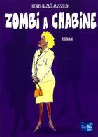 Couverture du livre « Zombi à Chabine » de Hazael Massieux aux éditions Cap Bear