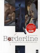 Couverture du livre « Borderline t.2 ; ses cauchemars s'écrivent la nuit mais se vivent le jour... » de Nathalie Berr et Alexis Robin aux éditions Bamboo