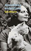 Couverture du livre « Anecdotes enfantines » de Elsa Morante aux éditions Arlea