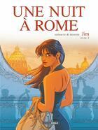 Couverture du livre « Une nuit à Rome T.3 » de Jim aux éditions Bamboo