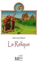 Couverture du livre « La relique » de Jean-Louis Marteil aux éditions La Louve