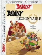 Couverture du livre « Asterix t.10 ; Asterix légionnaire » de Rene Goscinny aux éditions Albert Rene