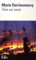 Couverture du livre « Tom est mort » de Marie Darrieussecq aux éditions Gallimard