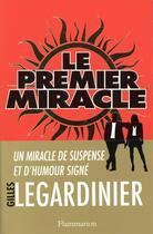 Couverture du livre « Le premier miracle » de Gilles Legardinier aux éditions Flammarion
