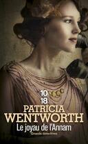 Couverture du livre « Le joyau de l'Annam » de Patricia Wentworth aux éditions 10/18