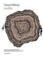 Couverture du livre « Écolila » de Francois Olislaeger aux éditions Actes Sud