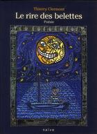 Couverture du livre « Le rire des belettes » de Thierry Clermont aux éditions Naive
