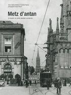 Couverture du livre « Metz d'antan » de Isabelle Flayeux aux éditions Herve Chopin