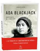 Couverture du livre « Ada Blackjack, survivante de l'Arctique » de Jennifer Niven aux éditions Paulsen