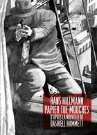 Couverture du livre « Papier tue-mouches » de Dashiell Hammett et Hans Hillmann aux éditions Table Ronde