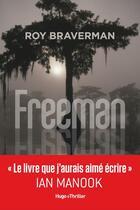 Couverture du livre « Freeman » de Braverman Roy aux éditions Hugo Roman
