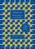 Couverture du livre « Mots croisés T.20 ; 80 grandes grilles » de Michel Laclos aux éditions Zulma
