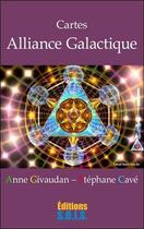 Couverture du livre « Alliance galactique ; coffret » de Anne Givaudan et Stephane Cave aux éditions Sois