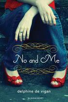 Couverture du livre « No and Me » de Delphine De Vigan aux éditions Bloomsbury