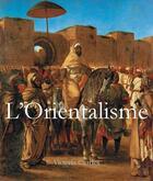 Couverture du livre « L'orientalisme » de Victoria Charles aux éditions Parkstone International