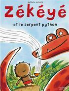 Couverture du livre « Zékéyé et le serpent python » de Nathalie Dieterle aux éditions Hachette Enfants