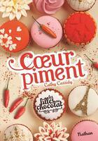 Couverture du livre « Les filles au chocolat T.6.5 ; coeur piment » de Cathy Cassidy aux éditions Nathan