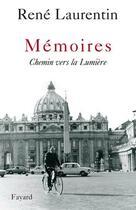 Couverture du livre « Memoires » de Laurentin-R aux éditions Fayard