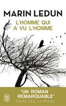 Couverture du livre « L'homme qui a vu l'homme » de Marin Ledun aux éditions J'ai Lu