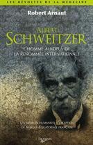 Couverture du livre « Albert Schweizer » de Robert Arnaut aux éditions De Vecchi